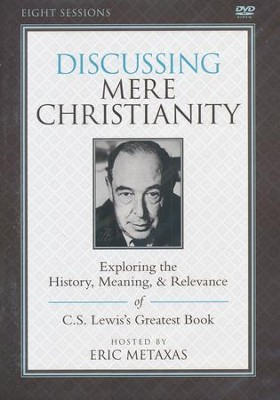 Discussing Mere Christianity DVD  -     By: Eric Metaxas