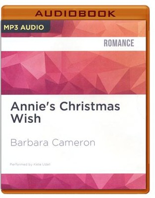 #4: Annie's Christmas Wish - unabridged audio book on CD  -     Narrated By: Kate Udall     By: Barbara Cameron