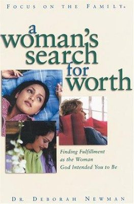 A Woman's Search for Worth - eBook  -     By: Dr. Deborah Newman