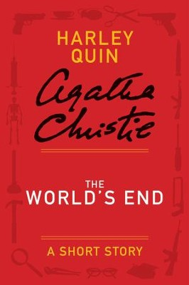 The World's End: A Mysterious Mr. Quin Story - eBook  -     By: Agatha Christie