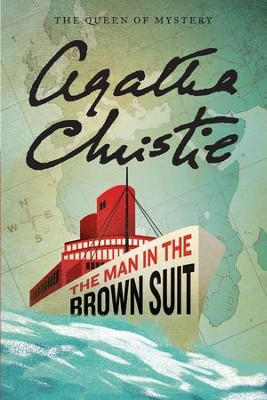 The Man in the Brown Suit - eBook  -     By: Agatha Christie