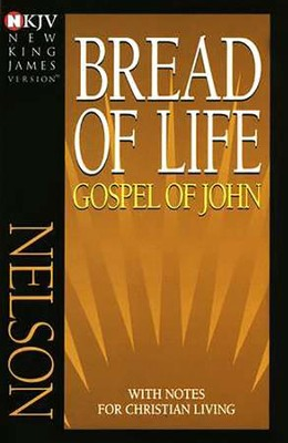 Bread of Life: NKJV Gospel of John, Case of 72   -