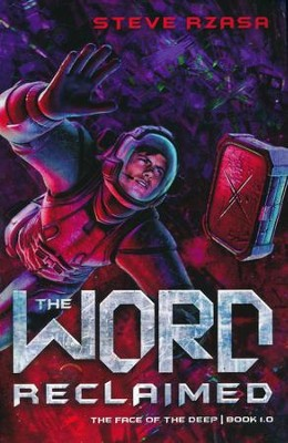 The Word Reclaimed #1  -     By: Steve Rzasa