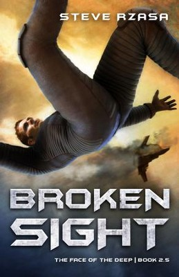 Broken Sight #2.5  -     By: Steve Rzasa