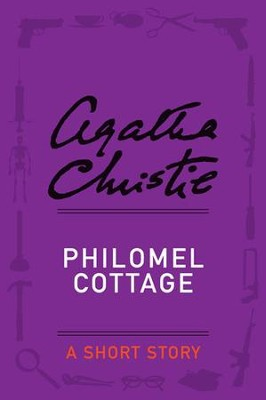 Philomel Cottage - eBook  -     By: Agatha Christie