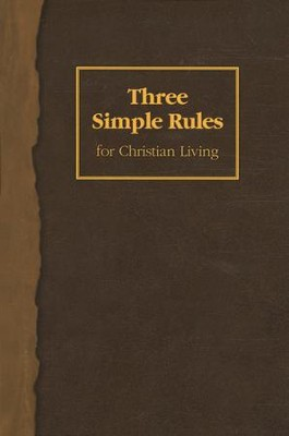 Three Simple Rules for Christian Living - Study Book  -     By: Jeanne Torrence Finley