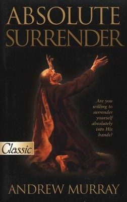 #22: Absolute Surrender  -     By: Andrew Murray