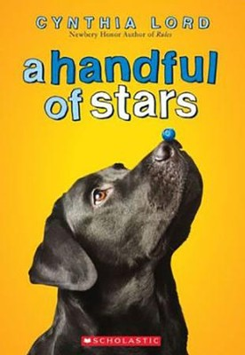 A Handful of Stars  -     By: Cynthia Lord