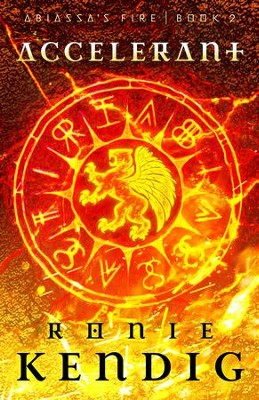 Accelerant (Abiassa's Fire Series, Book 2)   -     By: Ronie Kendig