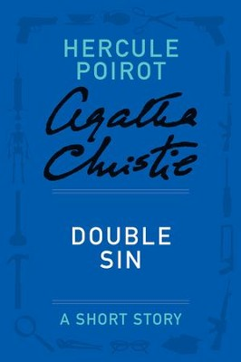 Double Sin: A Hercule Poirot Story - eBook  -     By: Agatha Christie