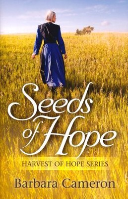 Seeds of Hope #1  -     By: Barbara Cameron