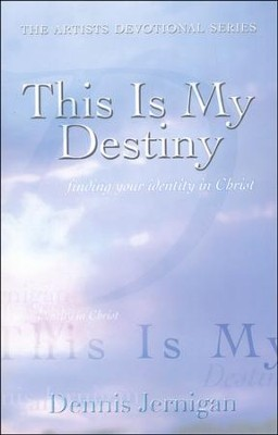 This Is My Destiny   -     By: Dennis Jernigan