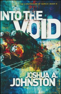 Into the Void #2  -     By: Joshua A. Johnston