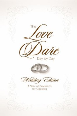 The Love Dare Day by Day: Wedding Edition - eBook  -     By: Stephen Kendrick, Alex Kendrick