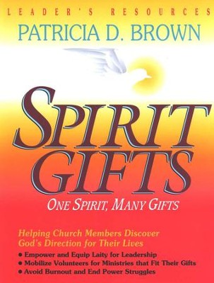 Spirit Gifts Leaders Guide   -     By: Patricia D. Brown