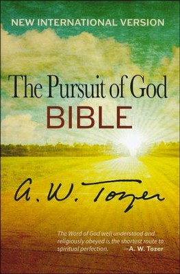 The Pursuit of God Bible, NIV   -     By: A.W. Tozer