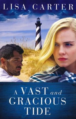A Vast and Gracious Tide  -     By: Lisa Carter