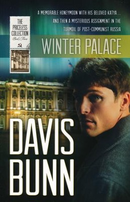 Winter Palace, Priceless Collection Series #3   -     By: Davis Bunn
