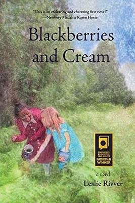 Blackberries and Cream  -     By: Leslie River