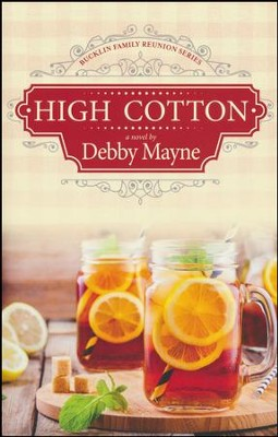 High Cotton #1  -     By: Debby Mayne