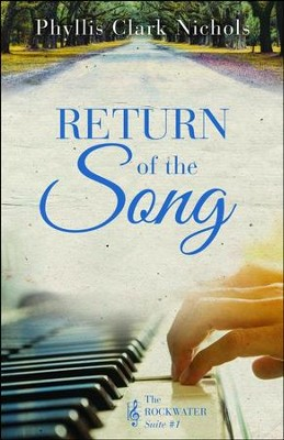 Return of the Song #1 - By: Phyllis Clark Nichols