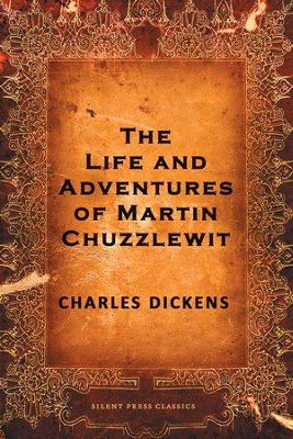 The Life and Adventures of Martin Chuzzlewit - eBook  -     By: Charles Dickens