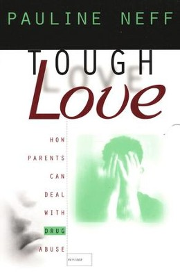 Tough Love, Revised Edition   -     By: Pauline Neff