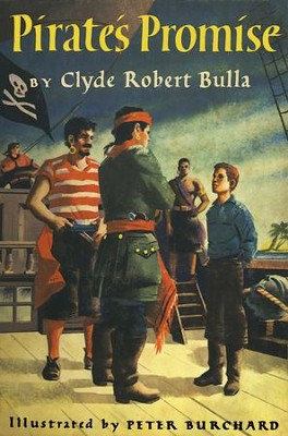 Pirate's Promise - eBook  -     By: Clyde Robert Bulla     Illustrated By: Peter Burchard