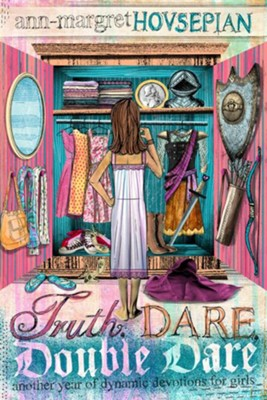 Truth, Dare, Double Dare  -     By: Ann-Margret Hovsepian