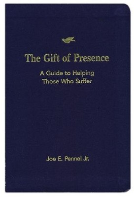 The Gift of Presence  -     By: Joe E. Pennel Jr.