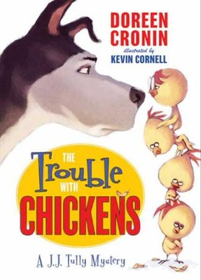The Trouble with Chickens - eBook  -     By: Doreen Cronin     Illustrated By: Kevin Cornell