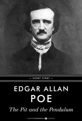 The Pit and the Pendulum: Short Story - eBook  -     By: Edgar Allan Poe