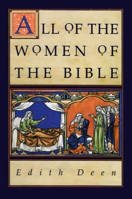 All of the Women of the Bible - eBook  -     By: Edith Deen