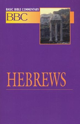 Hebrews, Basic Bible Commentary, Volume 27   -     By: Leonard Wolcott