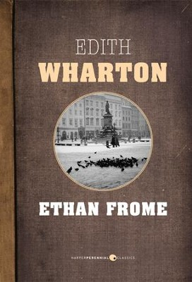 Ethan Frome - eBook  -     By: Edith Wharton