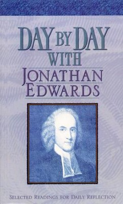 Day by Day with Jonathan Edwards   -     By: Randall J. Pederson