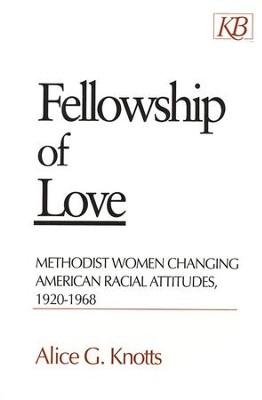 Fellowship of Love   -     By: Alice Knotts