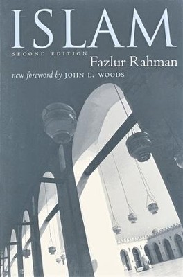 Islam, Second Edition   -     By: Fazlur Rahman