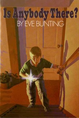 Is Anybody There? - eBook  -     By: Eve Bunting