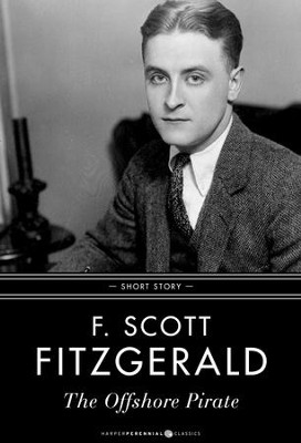 The Offshore Pirate: Short Story - eBook  -     By: F. Scott Fitzgerald