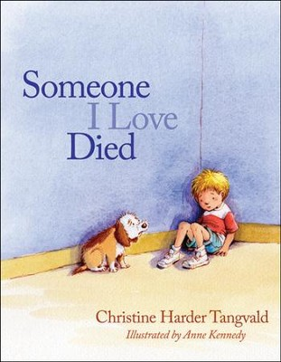 Someone I Love Died, Repackaged  -     By: Christian Tangvald