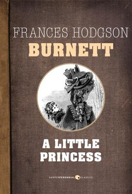 A Little Princess - eBook  -     By: Frances Hodgson Burnett