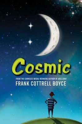 Cosmic - eBook  -     By: Frank Cottrell Boyce