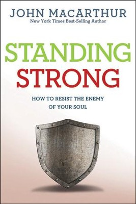 Standing Strong, repackaged  -     By: John MacArthur