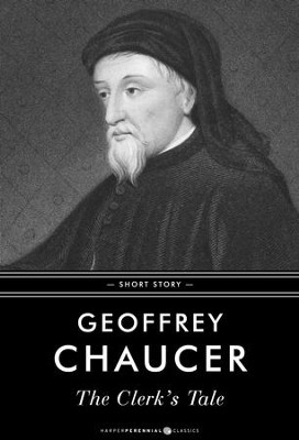 The Clerk's Tale: In its original form and with a modern translation - eBook  -     By: Geoffrey Chaucer