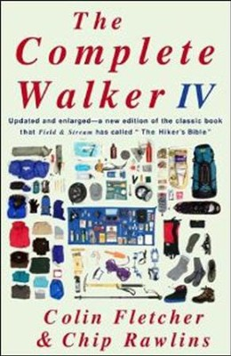 The Complete Walker IV  -     By: Colin Fletcher, Chip Rawlins