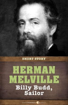 Billy Budd: Short Story - eBook  -     By: Herman Melville