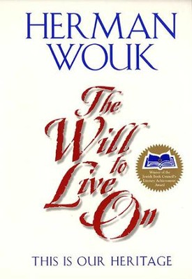 The Will To Live On: This is Our Heritage - eBook  -     By: Herman Wouk