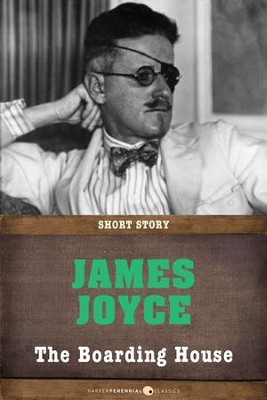 The Boarding House: Short Story - eBook  -     By: James Joyce