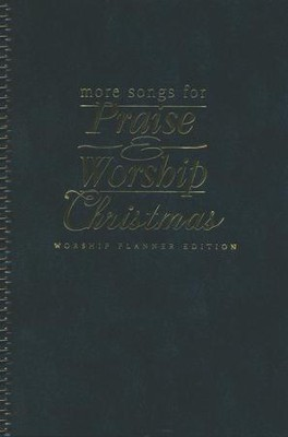 More Songs for Praise & Worship: Christmas, Worship Planner  -     By: Various Authors